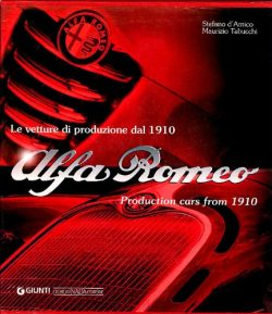 1996 - Ed. Giunti  1ª edizione 1996  2ª edizione 2007   The fascinating story of Alfa Romeo cars is explored model after model  through detailed content, faithful to the historical facts, enriched by detailed technical sheets and rare archived iconographic material.  Republished in 2007, revised and updated with the latest models.