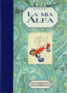 La mia Alfa - Gian Paolo Garcea